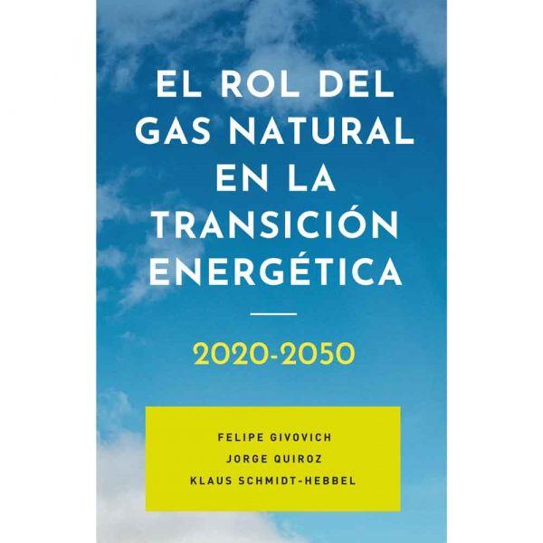 EL ROL DEL GAS NATURAL EN LA TRANSICIÓN ENERGÉTICA